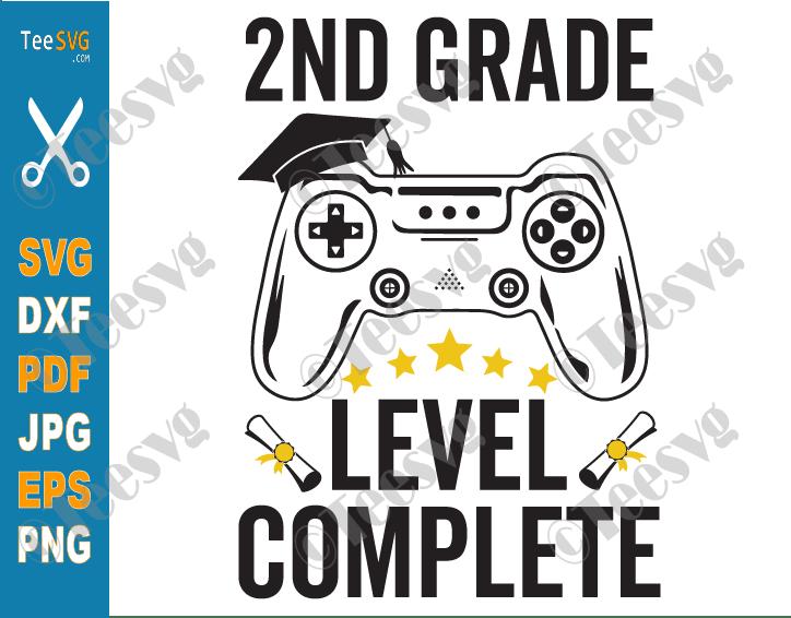 2nd Grade Level Complete SVG Second Grade Gamer Graduation Class of 2021 PNG