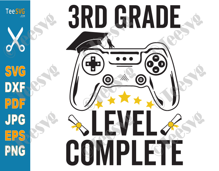 3rd Grade Level Complete SVG Graduation Gamer Third Grade Class of 2021 Video Games Gaming PNG