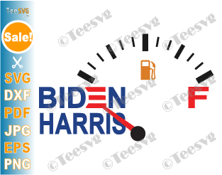 Gas Gauge On Empty Biden Harris SVG PNG Gasoline Meter No Fuel Shirt Design