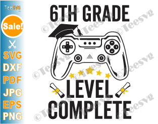 Graduation Gamer SVG 6th Grade Level Complete SVG Sixth Grade Class of 2021 PNG