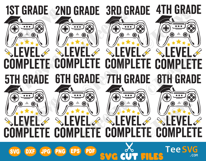 Graduation SVG Bundle Gamer Grade Level Complete SVG From First 1st to 8th School Grades SVG Class of 2021