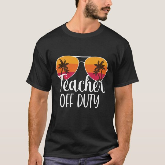 teacher off duty sunglasses beach sunset t-shirt