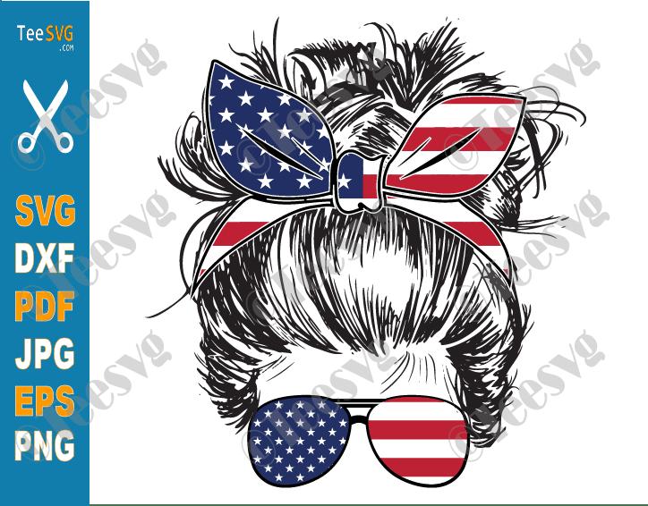 4th of July Messy Bun Hair SVG, American Patriotic Mom Bun Hair Sunglasses Headband Mom Life, Usa Flag Momlife SVG Files for Cricut