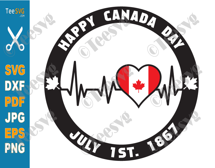 Happy Canada Day SVG Files 2021 Heartbeat Canadian Flag PNG July 1st 1867