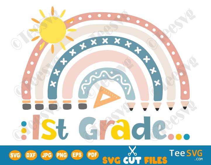 Back to School 1st Grade SVG Boho Rainbow Crayon First Grade Teacher Student Kids PNG Cut File Shirt Designs for Cricut Silhouette