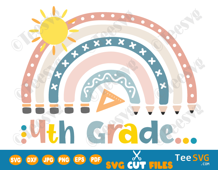 Back to School SVG 4th Grade Boho Rainbow Teacher Student Kids Fourth Grade PNG Cut Files Shirt Designs for Cricut Silhouette