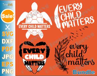 Every Child Matters SVG Bundle Orange Shirt Day SVG Children Residential Schools SVG September 30 Feathers PNG Printable