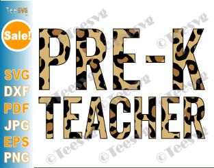 PreK Teacher SVG Leopard Pre K Cheetah Print Preschool Teacher Life SVG Back to School Shirt PNG