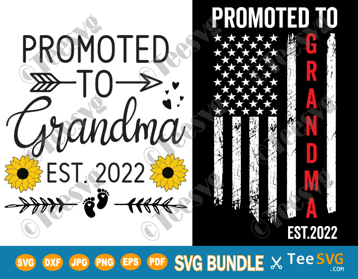 Promoted To Grandma 2022 SVG PNG Bundle American Flag Sunflower New Grandma, Future Grandma, Grandma To Be, Grandma Established EST 2022