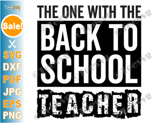 The One With the Back to School Teacher SVG PNG First Day of School Funny Teachers Sayings and Quotes