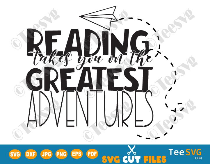 Reading SVG, Reading Adventures SVG, Classroom Library SVG, Classroom Decor SVG, Book Books SVG PNG PDF DXF EPS Cricut Files