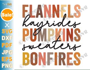 Flannels Hayrides Pumpkins Sweaters Bonfires SVG PNG Vintage Print Fall Sublimation for shirts, Autumn, Thanksgiving, October, Halloween
