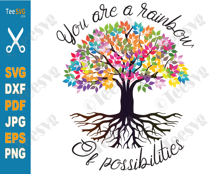 Funny Teacher Quote SVG, Cute Teacher Sayings SVG, You are a Rainbow of Possibilities Tree Teaching Gift Designs Shirt ideas for Cricut