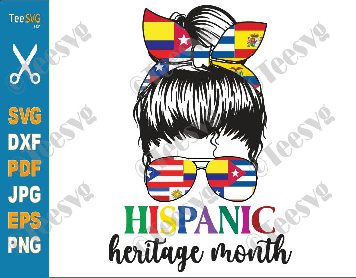 Hispanic Heritage Month SVG PNG Messy Bun Latino Countries Flag Latin American Flags Download
