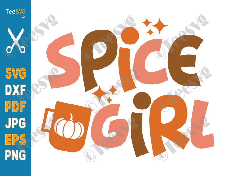 Pumpkin Spice Girl SVG, PNG, Fall, Autumn, Thanksgiving, Halloween, Retro, Sublimation, For Cameo Cricut