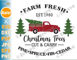 Farm Fresh Christmas Trees SVG, Rustic Christmas Tree Farm Truck SVG, Farm Fresh PNG Mug Shirt Sign Stencil Hand Picked Fabric Cut File Vinyl Decal