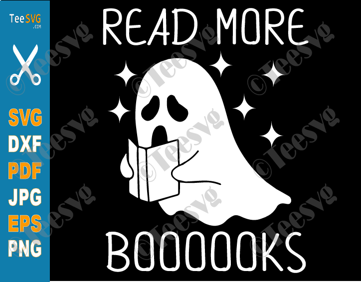 Read More Booooks Ghost SVG PNG Read More Books Halloween SVG Cute Boo Ghost Reading Boooooks Shirt Sublimation