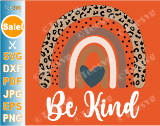 Unity Day SVG Be kind Rainbow SVG File Leopard Heart Stop bullying Anti Bullying Day Wear Orange Shirt Peace Love PNG Images